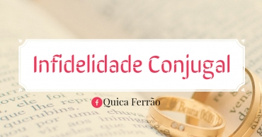 INFIDELIDADE CONJUGAL